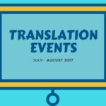Calendar of translation conferences, workshops, courses, webinars. July and August 2017